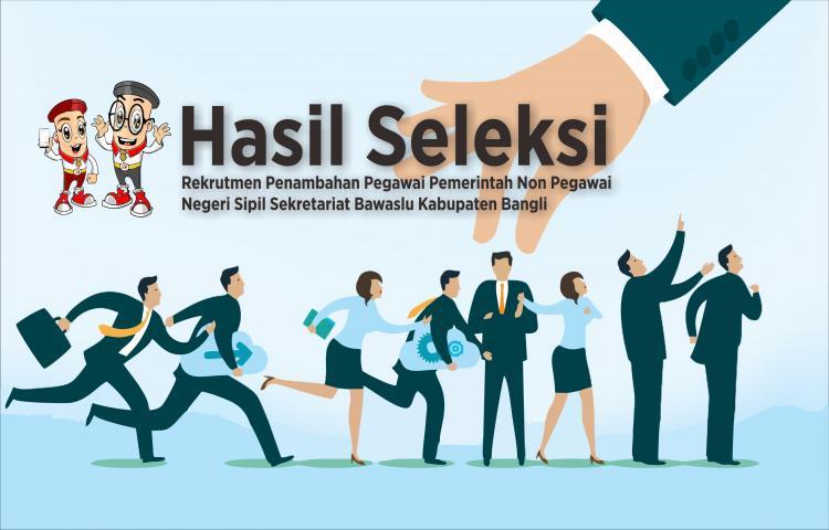HASIL-SELEKSI-CAT-DAN-WAWANCARA-REKRUTMEN-PENAMBAHAN-PEGAWAI-PEMERINTAH-NON-PEGAWAI--NEGERI-SIPIL-PPNPNS-DI-LINGKUNGAN-SEKRETARIAT-BAWASLU-KABUPATEN-BANGLI.html