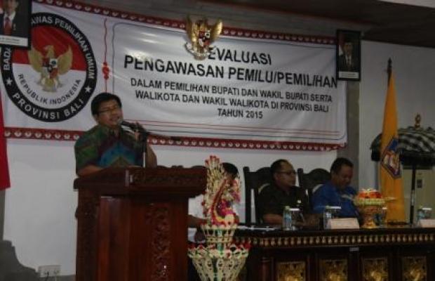 Evaluasi Pengawasan Pemilu/Pemilihan dalam Pemilihan Bupati dan Wakil Bupati serta Walikota dan Wakil Walikota di Provinsi Bali Tahun 2015